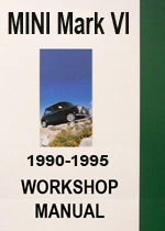 Mini Mark VI 1990-1995 Workshop Manual